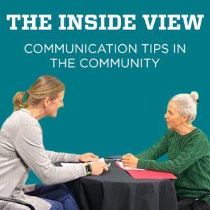 The Inside View: Communication Tips in the Community
